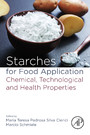 Starches for Food Application - Chemical, Technological and Health Properties