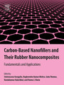 Carbon-Based Nanofillers and Their Rubber Nanocomposites - Fundamentals and Applications