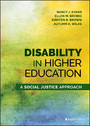 Disability in Higher Education - A Social Justice Approach