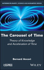 The Carousel of Time - Theory of Knowledge and Acceleration of Time