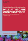 Palliative Care Conversations - Clinical and Applied Linguistic Perspectives