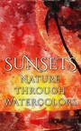 Sunsets - Nature through Watercolors