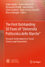 The First Outstanding 50 Years of 'Università Politecnica delle Marche' - Research Achievements in Social Sciences and Humanities