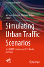 Simulating Urban Traffic Scenarios - 3rd SUMO Conference 2015 Berlin, Germany