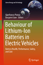 Behaviour of Lithium-Ion Batteries in Electric Vehicles - Battery Health, Performance, Safety, and Cost