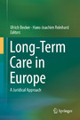 Long-Term Care in Europe - A Juridical Approach