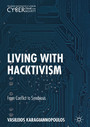 Living With Hacktivism - From Conflict to Symbiosis