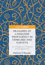 Measures of Language Proficiency in Censuses and Surveys - A Comparative Analysis and Assessment