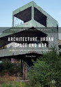 Architecture, Urban Space and War - The Destruction and Reconstruction of Sarajevo