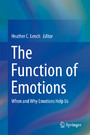 The Function of Emotions - When and Why Emotions Help Us