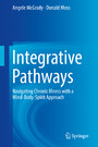 Integrative Pathways - Navigating Chronic Illness with a Mind-Body-Spirit Approach