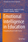 Emotional Intelligence in Education - Integrating Research with Practice