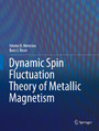 Dynamic Spin-Fluctuation Theory of Metallic Magnetism
