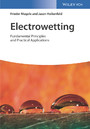 Electrowetting - Fundamental Principles and Practical Applications