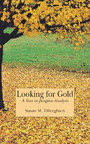 Looking for Gold - A Year in Jungian Analysis