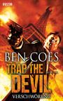 Trap the Devil - Verschwörung - Thriller