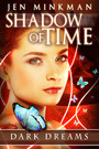 Shadow of Time: Dark Dreams
