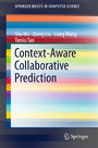 Context-Aware Collaborative Prediction