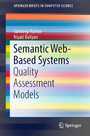 Semantic Web-Based Systems - Quality Assessment Models