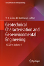Geotechnical Characterisation and Geoenvironmental Engineering - IGC 2016 Volume 1