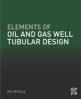 Elements of Oil and Gas Well Tubular Design