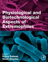 Physiological and Biotechnological Aspects of Extremophiles