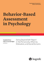 Behavior-Based Assessment in Psychology - Going Beyond Self-Report in the Personality, Affective, Motivation, and Social Domains