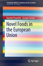 Novel Foods in the European Union